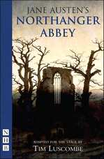 Image of book cover of Northanger Abbey adapted by Tim Luscombe(2005)