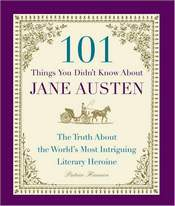 Image of cover of 101 Things You Didn't Know About Jane Austen, (2008)