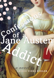 Image of the cover of Confessions of a Jane Austen Addict, (2007)