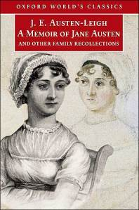 A Memoir of Jane Austen and Other Family Recollections, Oxford World Classics, (2002)