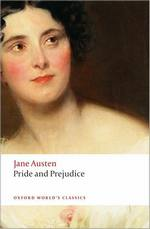 Cover of Pride and Prejudice, by Jane Austen, Oxford World Classics, (2008)
