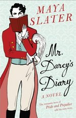 Image of the cover of Mr. Darcy's Diary, by Maya Slater (2007)