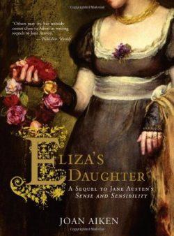 Elizas Daughter by Joan Aiken 2008