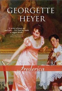 Frederica Heyer by Georgette Heyer, Sourcebooks (2009)