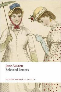 Jane Austen Selected Letters, Oxford World's Classics (2009)