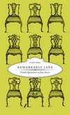 Remarkably Jane: Notable Quotations on Jane Austen, by Jennifer Grillone (2009)