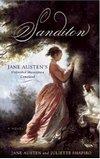 Sandition: Jane Austen's Masterpiece Continued, by Jane Austen & Juliette Shapiro (2009)