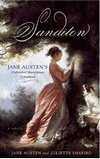 Sandition: Jane Austen's Masterpiece Continued, by Jane Austen & Juliette Shapiro (2009)