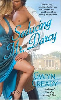 Seducing Mr. Darcy, Gwen Cready (2008)