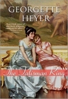 The Talisman Ring, by Georgette Heyer (2009)