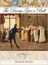The Darcys Give a Ball: A Gentle Joke Jane Austen Style, by Elizabeth Newark (2008)