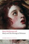 Mary and The Wrongs of Woman (Oxford Worlds Classics), by Mary Wollstonecraft (2009)