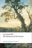 The Romance of the Forest (Oxford Worlds Classics) 2009, by Ann Radcliffe