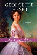 The Corinthian, by Georgette Heyer (2009)