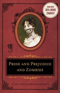 Pride and Prejudice and Zombies - The Deluxe Heirloom Editon (2009)