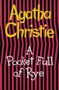 A Pocket Full of Rye, by Agatha Christie (1953)