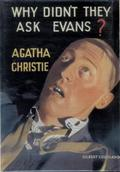 Book cover of Why Didn't They Ask Evans? (1934)