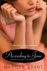 According to Jane, by Marilyn Brant (2009)