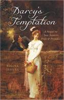 Darcy's Temptations, by Regina Jeffers (2009)