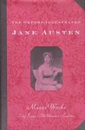 The Oxford Illustrated Jane Austen: Volume VI: Minor Works ()xford Univeristy Press, 1988)