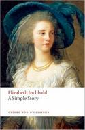 A Simple Story (Oxford World's Classics), by Elizabeth Inchbald (2009)