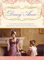 Darcy and Anne, by Judith Brocklehurst (2009)