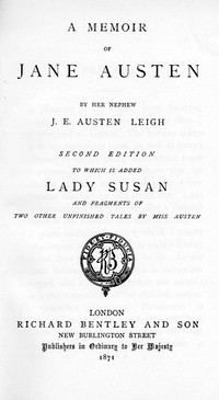 A Mememoir Of Jane Austen, Edward James Austen-Leigh, 2nd ed (1871)