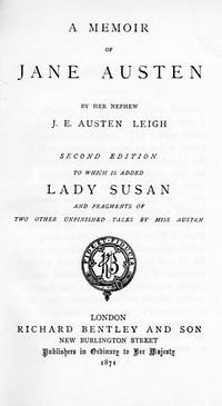 A Mememoir Of Jane Austen, Edward James Austen-Leigh, 2nd ed (1871)