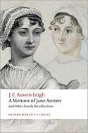 A Memoir of Jane Austen (Oxford World's Classics), by J. E. Austen-Leigh