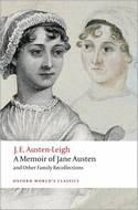 A Memoir of Jane Austen (Oxford World's Classics), by J. E. Austen-Leigh