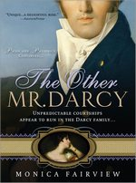 The Other Mr. Darcy, by Monica Fairview (2009)