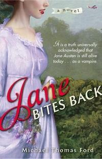 Jane Bites Back, by Michael Thomas Ford (2009)