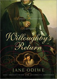 Willoughbys Return, by Jane Odiwe (2009)