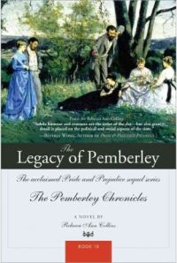 The Legacy of Pemberley, by Rebecca Collins (2010)