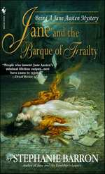 Jane and the Barque of Frailty, by Stephanie Barron (2006)