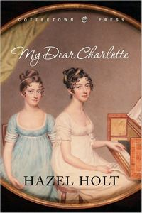 My Dear Charlotte, by Hazel Holt (2009)