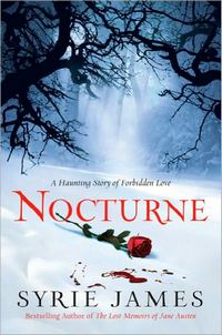 Nocturne, by Syrie James (2011)