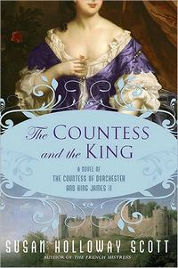 The Countess and the King, by Susan Holloway Scott (2010)