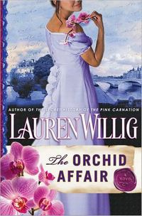 The Orchid Affair: A Novel, by Lauren Willig (2011)