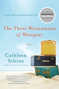 The Three Weissmanns of Westport, by Cathleen Schine (2011)