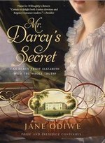 Mr. Darcy's Secret, by Jane Odiwe (2011)