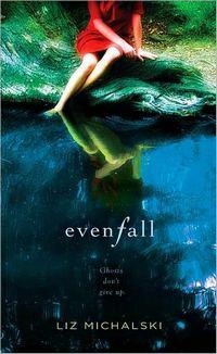 Evenfall, by Liz Michalski (2011)