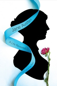 Jane Austen: A Life Revealed, by Catherine Reef (2011)