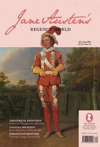 Jane Austen's Regency World Magazine issue 52 Jul/Aug 2011