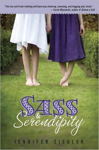 Sass and Serendipity, by Jennifer Ziegler (2011)