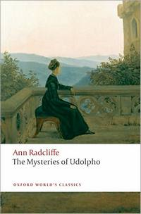The Mysteries of Udolpho: A Romance, by Ann Radcliffe (2008)
