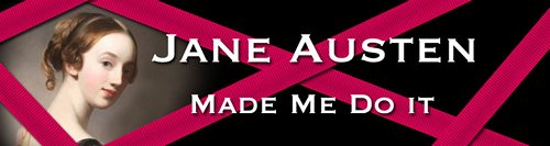 Jane Austen Made Me Do It banner