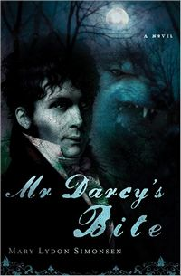 Mr Darcy's Bite, by Mary Simonsen (2011)