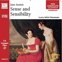 Sense and Sensibility, by Jane Austen, read by Juliet Stevenson (Naxos Audiobooks) 2005