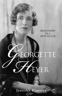 Georgette Heyer: Biography of a Bestseller, by Jennifer Koelster (2011)